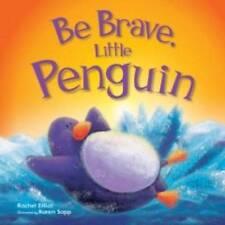 Be Brave, Little Penguin by Bonnier Books Ltd (Paperback, 2012)-H004