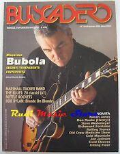 BUSCADERO 254 Massimo Bubola Bob Dylan Rolling Stone Bottle Rockets NO cd vhs *