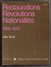 MAX TACEL REVOLUTIONS 1815 1870 EUROPE AMERIQUE HISTOIRE CAPITALISME SOCIALISME