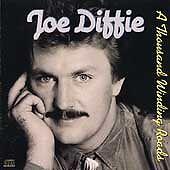 Thousand Winding Roads ~ Diffie, Joe CD
