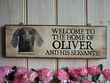 BESPOKE DOG SIGN WEIMARANER GIFT WELCOME SIGN FUNNY SIGN WEIMARANER HOUSE SIGN