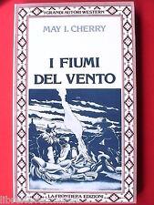 I FIUMI DEL VENTO May I Cherry Romanzo Western Indiani d America Racconto di il